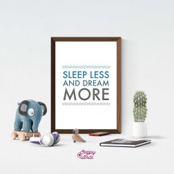 "Statement - ""Sleep less and dream more"""