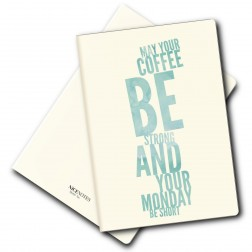 Notizheft - May your coffee be strong und your monday be short